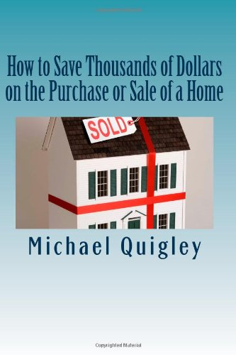 How To Save Thousands Of Dollars On The Purchase Or Sale Of A Home front-143205