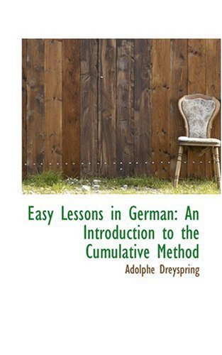 Easy Lessons in German: An Introduction to the Cumulative Method