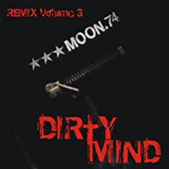 Dirty Mind (Remix Vol. 3)