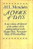 A Choice of Days (0394507959) by Mencken, H.L.