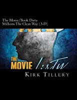 The Movie/Book Dirty Millions The Clean Way
