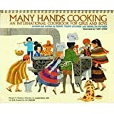 img - for Many Hands Cooking: An International Cookbook for Girls and Boys by Terry Touff Cooper, Marilyn Ratner (1974) Spiral-bound book / textbook / text book