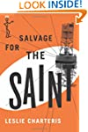 Salvage for the Saint (The Saint Series)
