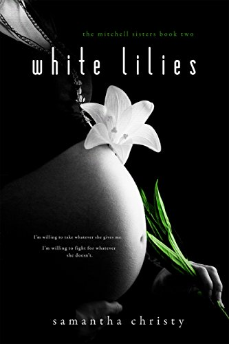 White Lilies (A Mitchell Sisters Novel) PDF