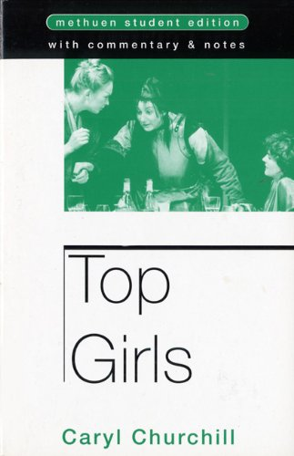 Top Girls: With Commentary and Notes (Open University Set...