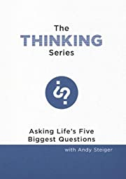 The Thinking Series by Andy Steiger
