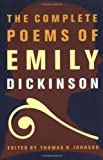 The Complete Poems of Emily Dickinson [Paperback] [1976] Emily Dickinson, Thomas H. Johnson