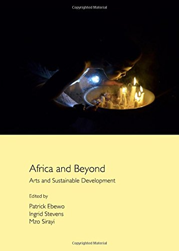Africa and Beyond: Arts and Sustainable Development