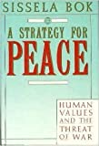 A Strategy for Peace (0394556704) by Bok, Sissela