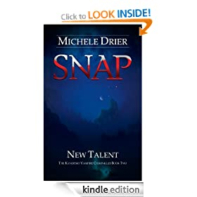 SNAP: New Talent (The Kandesky Vampire Chronicles)