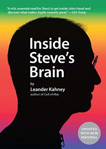 Leander Kahney - Inside Steve's Brain