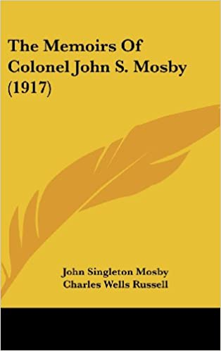 The Memoirs of Colonel John S Mosby
