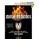[MOSH POTATOES]Mosh Potatoes By Seabury, Steve(Author)Paperback(Mosh Potatoes: Recipes, Anecdotes, and Mayhem from the Heavyweights of Heavy Metal) on 15 Nov-2010
