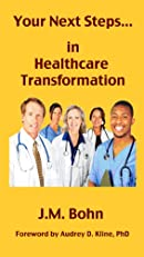 Your Next Steps in Healthcare Transformation