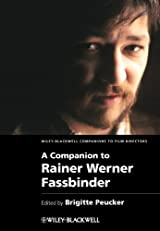 A Companion to Rainer Werner Fassbinder (Wiley Blackwell Companions to Film Directors)