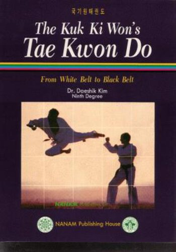 The Kuk Ki Won's Tae Kwon Do (English, Spanish, French, Italian, German, Japanese, Russian, Ukrainian, Chinese, Hindi, Tamil, Telugu, Kannada, . Gujarati, Bengali and Korean Edition)