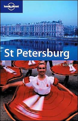 St. Petersburg (Lonely Planet City Guides)