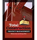 img - for [ TOTAL CONSTRUCTION PROJECT MANAGEMENT ] By Ritz, George J ( Author) 2013 [ Hardcover ] book / textbook / text book
