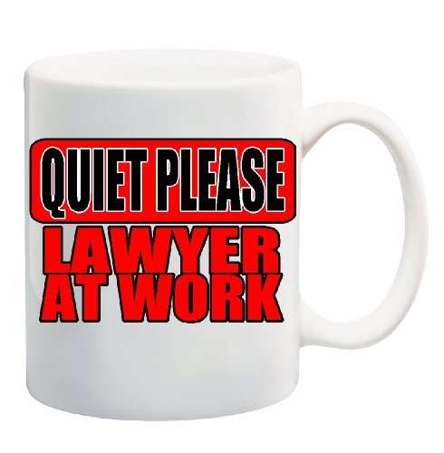 Quiet Please Lawyer At Work Mug Cup - 11 Ounces