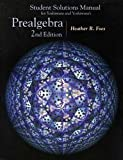 Sudent Solutions Manual for Yoshiwara and Yoshiwara's Prealgebra (0534386032) by Heather R. Foes
