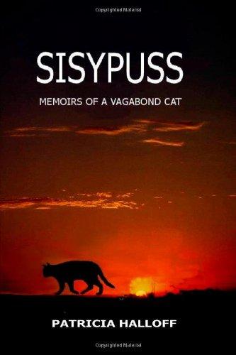 Sisypuss:  Memoirs of a Vagabond Cat