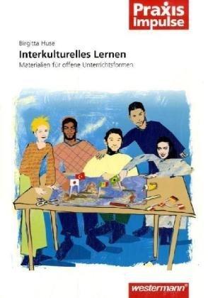 Interkulturelles Lernen. Materialien für offene Unerrichtsformen