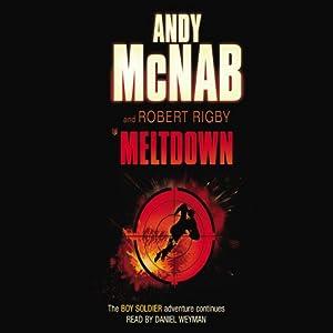 Meltdown: Boy Soldier, Book 4   [Andy McNab, Robert Rigby]