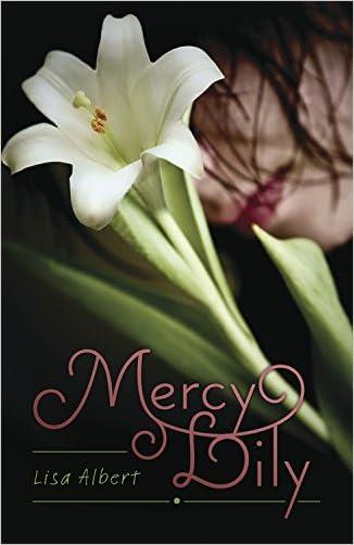 Mercy Lily written by Lisa Albert