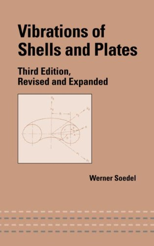 Vibrations of Shells and Plates, Third Edition (Mechanical Engineering (Marcel Dekker))