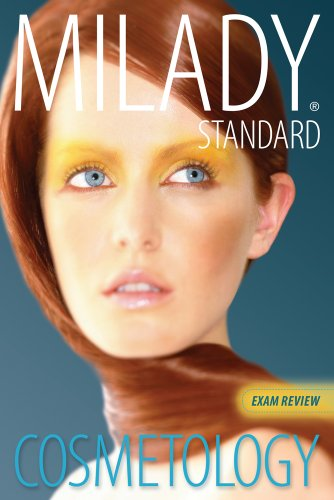 Exam Review for Milady Standard Cosmetology 2012 (Milady...