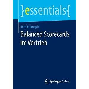 Balanced Scorecards im Vertrieb (essentials)