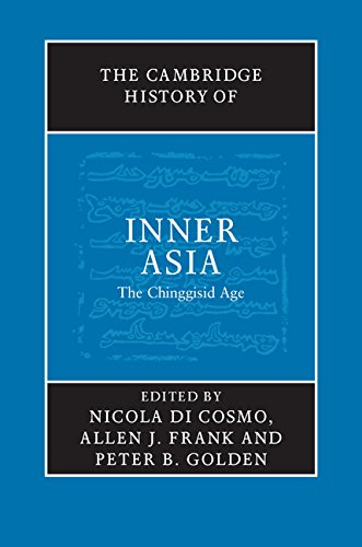 The Cambridge History of Inner Asia: the Chinggisid Age
