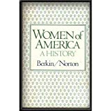 Women of America: A History (0395270677) by Berkin, Carol