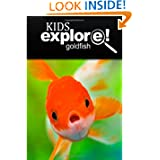 Gold fish - Kids Explore: Animal books nonfiction - books ages 5-6