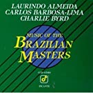 Music of the Brazilian Masters