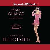 Teetotaled | Maia Chance