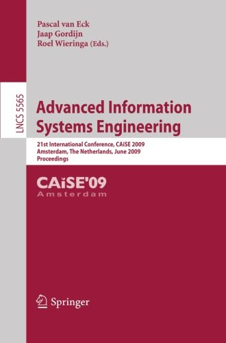 Advanced Information Systems Engineering: 21st International Conference, CAiSE 2009, Amsterdam, The Netherlands, June 8-