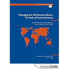 Managing the Oil Revenue Boom: The Role of Fiscal Institutions