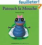Patouch la Mouche