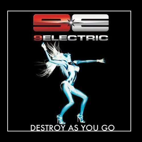 Destroy As You Go (feat. Wayne Static) - Single by 9ELECTRIC (2012-04-26)