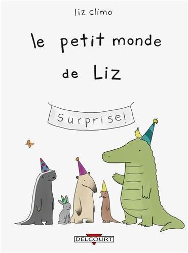 Le petit monde de Liz (1) : Le petit monde de Liz