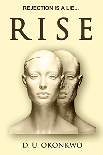 Rise by D. U. Okonkwo