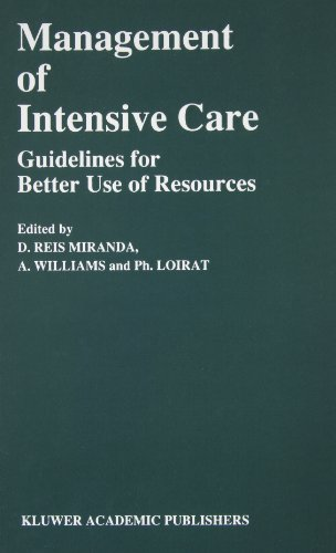 Management of Intensive Care: Guidelines for Better Use of Resources (Developments in Critical Care Medicine and Anaesthesiology)