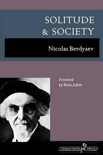 Solitude and Society, Nicolas Berdyaev
