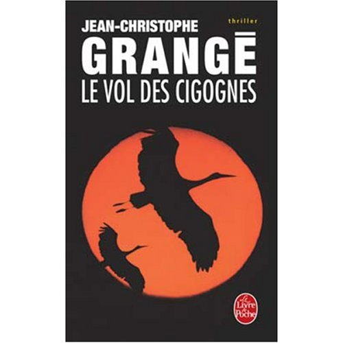 Le Vol Des Cigognes (French Edition)