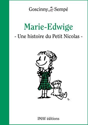 """René Goscinny - Marie-Edwige: Une histoire extraite de """"Le Petit Nicolas et les copains"""""""