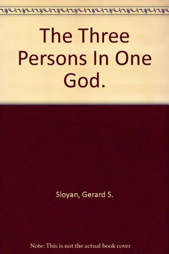 The Three Persons In One God. (One God In Three Persons compare prices)