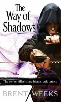 The Way Of Shadows: Book 1 of the Night Angel: Night Angel Trilogy Book 1