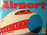 Airport (Picture Lions) (000662264X) by Barton, Byron