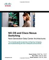 NX-OS and Cisco Nexus Switching: Next-Generation Data Center Architectures ebook download
